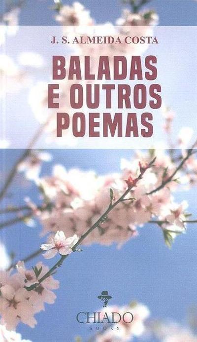 Baladas e outros poemas (J. S. Almeida Costa)