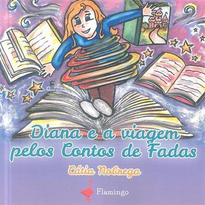 Diana e a viagem pelos contos de fadas (Cátia Nóbrega)