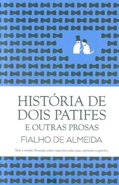 História de dois patifes e outras prosas (Fialho de Almeida)
