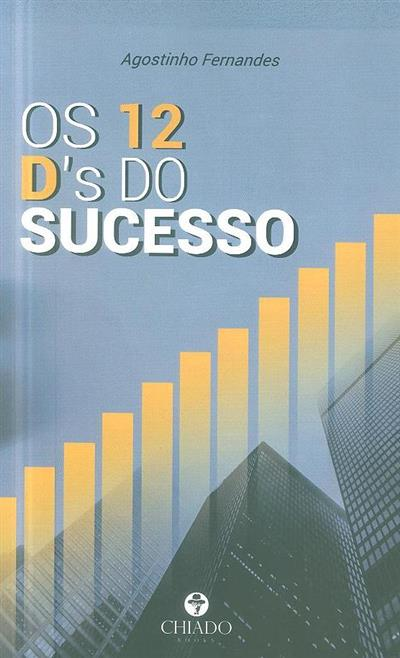 Os 12 d's do sucesso (Agostinho Fernandes)