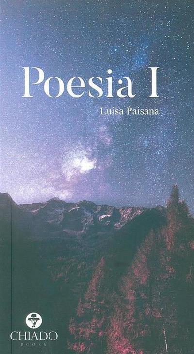 Poesia I (Luísa Paisana)