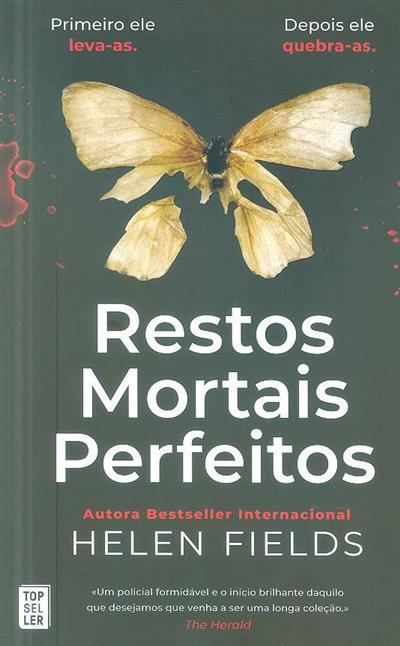 Restos mortais perfeitos