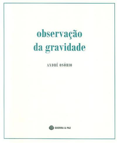 Observação da gravidade (André Osório)