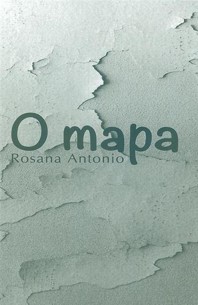 O mapa (Rosana António)