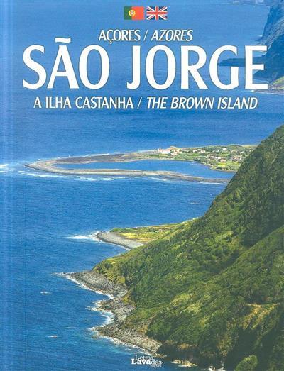 São Jorge, Açores (texto Publiçor Editores)