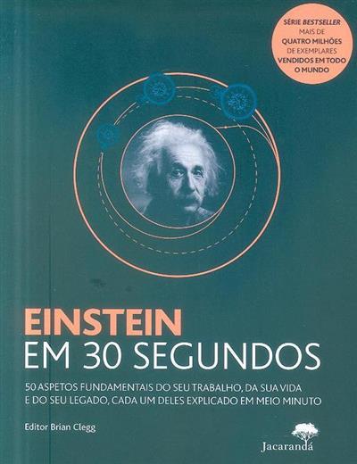 Einstein em 30 segundos (ed. Brian Clegg)