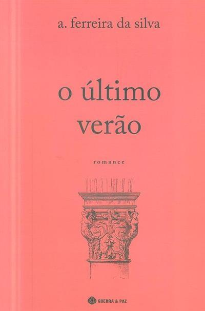 O último verão (A. Ferreira da Silva)
