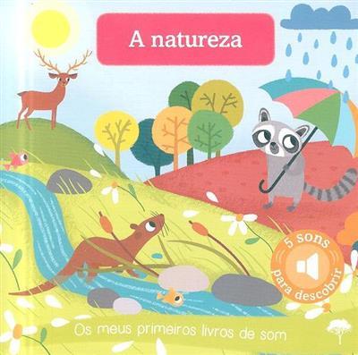 A natureza (il. Amandine Notaert)