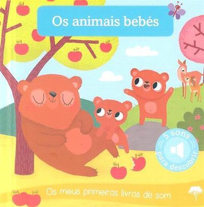 Os animais bebés (il. Amandine Notaert)