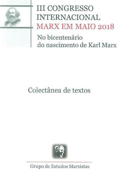 III Congresso Internacional Marx em maio 2018 no bicentenário do nascimento de Karl Marx (org. Grupo de Estudos Marxistas)