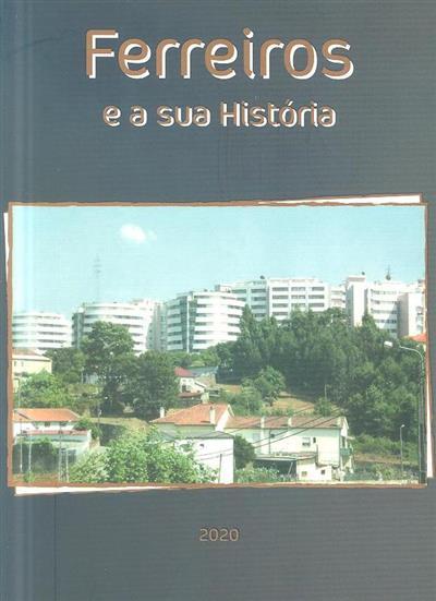 Ferreiros e a sua história (Maria da Conceição Vieira Pereira Fernandes)