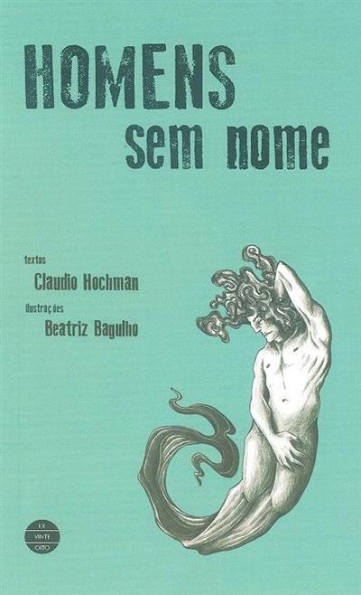 Homens sem nome (Claudio Hochman)