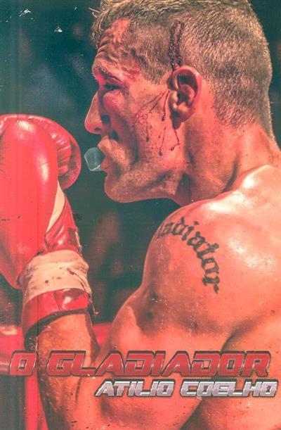 O gladiador, Atílio Coelho