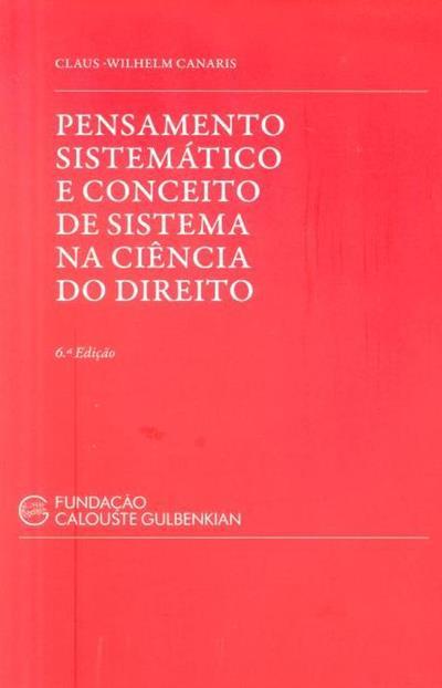Pensamento sistemático e conceito de sistema na ciência do direito (Claus Wilhelm Canaris)