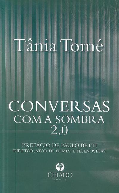 Conversas com a sombra 2.0 (Tânia Tomé)