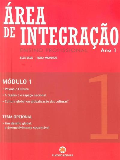 Área de integração (Elsa Silva, Rosa Moinhos)