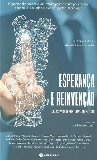 Esperança e reinvenção (coord. Luís Ferreira Lopes)