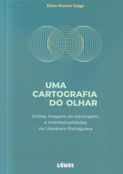 Uma cartografia do olhar (Dora Nunes Gago)