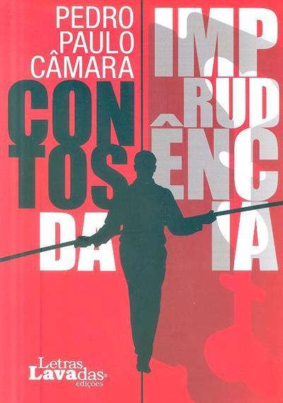 Contos da imprudência (Pedro Paulo Câmara)