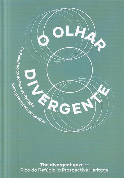 O olhar divergente (coord. Fátima Marques Pereira)