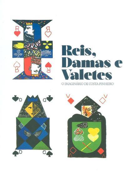Reis, damas e valetes (compil. e org. Mário Roque... [et al.])