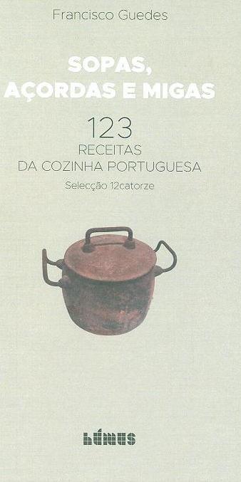 Sopas, açordas e migas (Francisco Guedes)