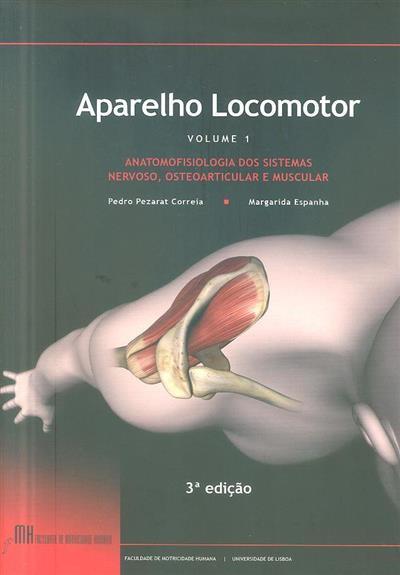 Anatomofisiologia dos sistemas nervoso, osteoarticular e muscular (Pedro Pezarat Correia, Margarida Espanha)