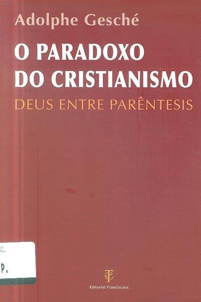 O paradoxo do cristianismo (Adolphe Gesché)