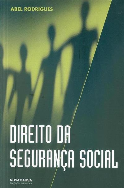 Direito da Segurança Social (Abel Rodrigues)