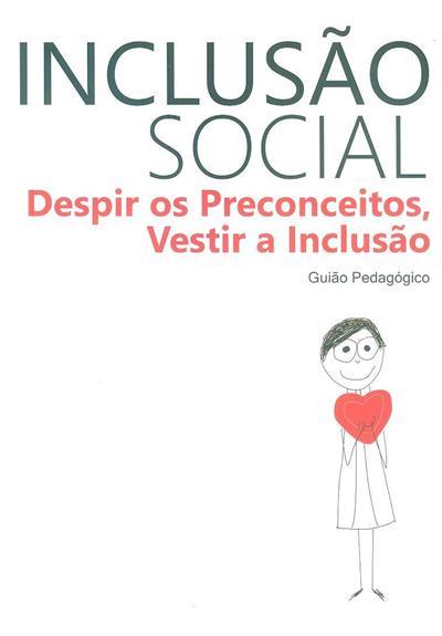 Inclusão social (il. Bruno Gaspar, Marta Silvério )