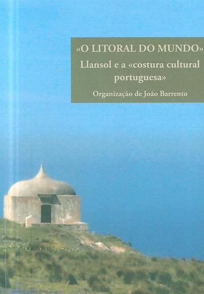 """""""O livro do Mundo"""" (XI Jornadas Llansolianas de Sintra)"""