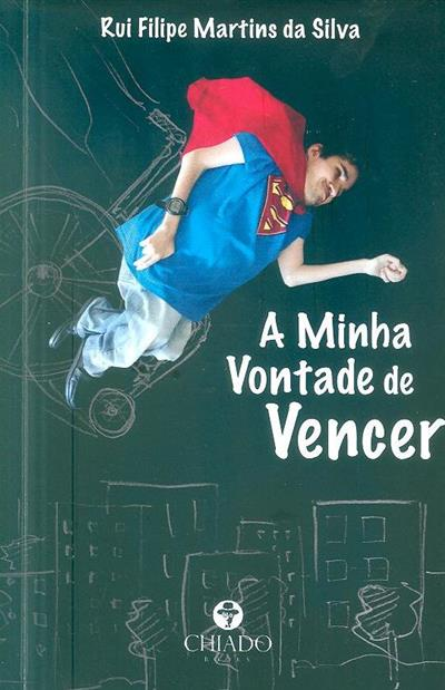 A minha vontade de vencer (Rui Filipe Martins da Silva)