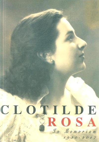 Clotilde Rosa (org. José Sá Machado, Bernardo Sá Machado)
