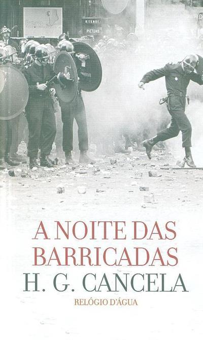 A noite das barricadas (H. G. Cancela)