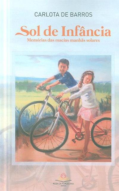 Sol de infância (texto e il. Carlota de Barros)