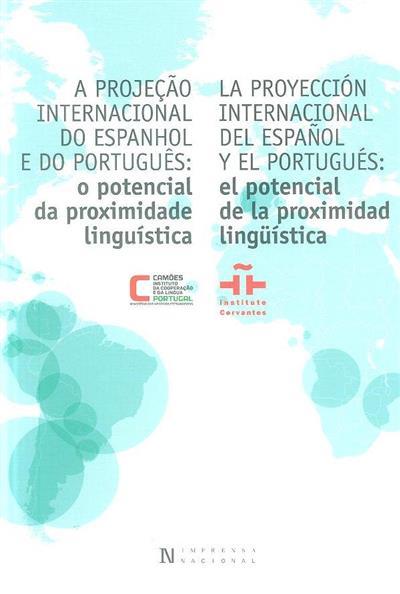 A projeção internacional do espanhol e português (coord. Luís Antero Reto, Rebeca Gutiérrez Rivilla)