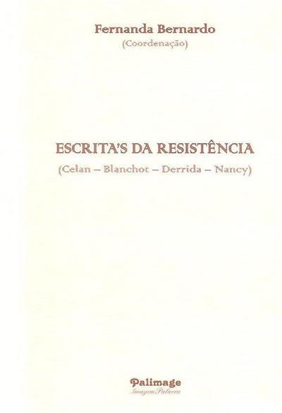 Escrita's da resistência (Andreia Carvalho... [et al.])