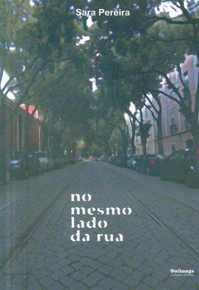No mesmo lado da rua (Sara Pereira)