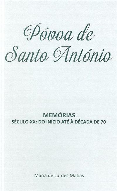 Póvoa de Santo António (Maria de Lurdes Matias)