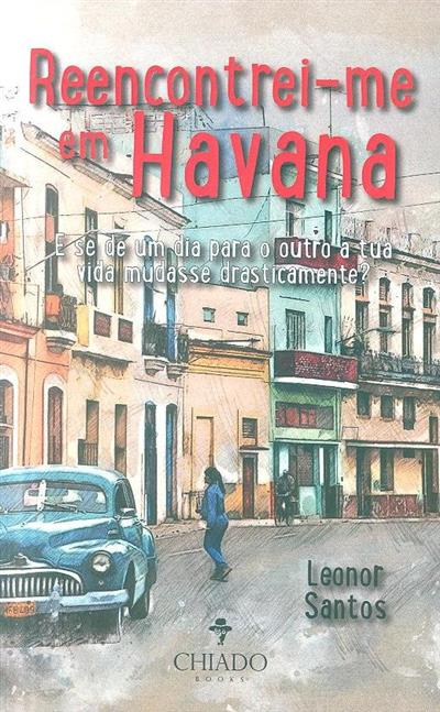 Reencontrei-me em Havana (Leonor Santos)