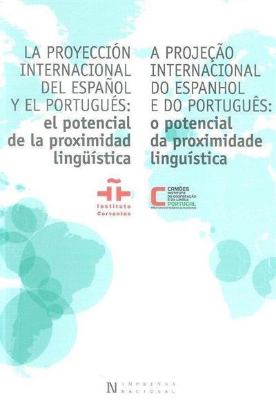 La proyección internacional del español y el portugués (Paulo Osório... [et al.])