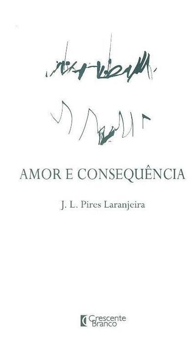 Amor e consequência (J. L. Pires Laranjeira)