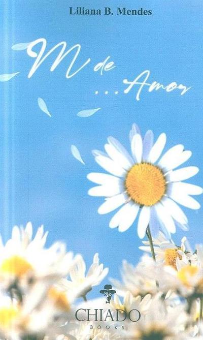 M de... amor (Liliana B. Mendes )