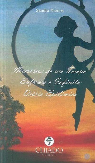 Memórias de um tempo enfermo e infinito (Sandra Ramos)