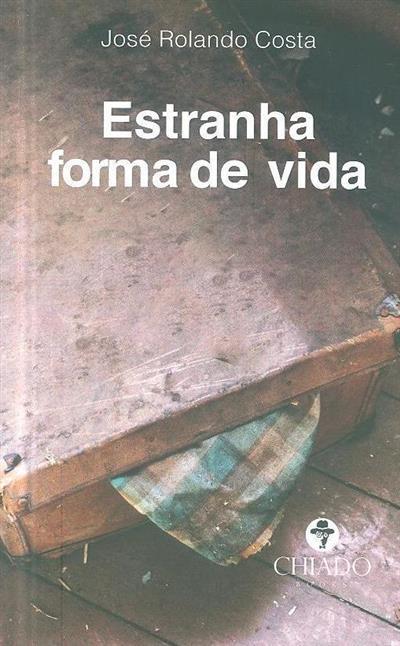 Estranha forma de vida (José Rolando Costa)
