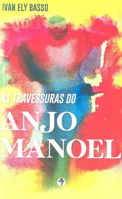 As travessuras do anjo Manoel (Ivan Ely Basso)