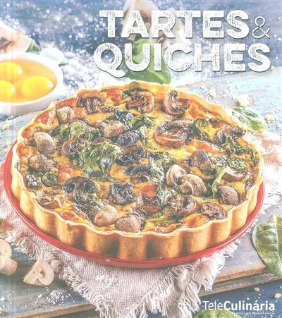 Tartes & quiches (IFE - Edições e Formação)