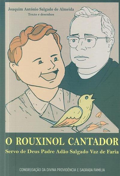 O rouxinol cantador (Congregação da Divina Providência e Sagrada Família)