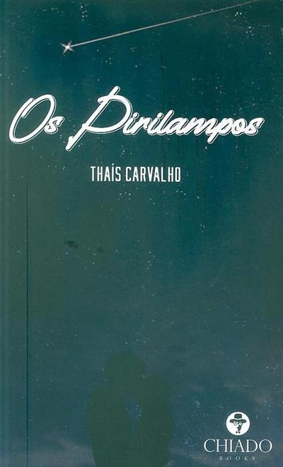 Os pirilampos (Thaís Carvalho)