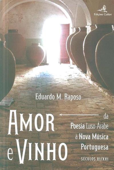 Amor e vinho (Eduardo M. Raposo)